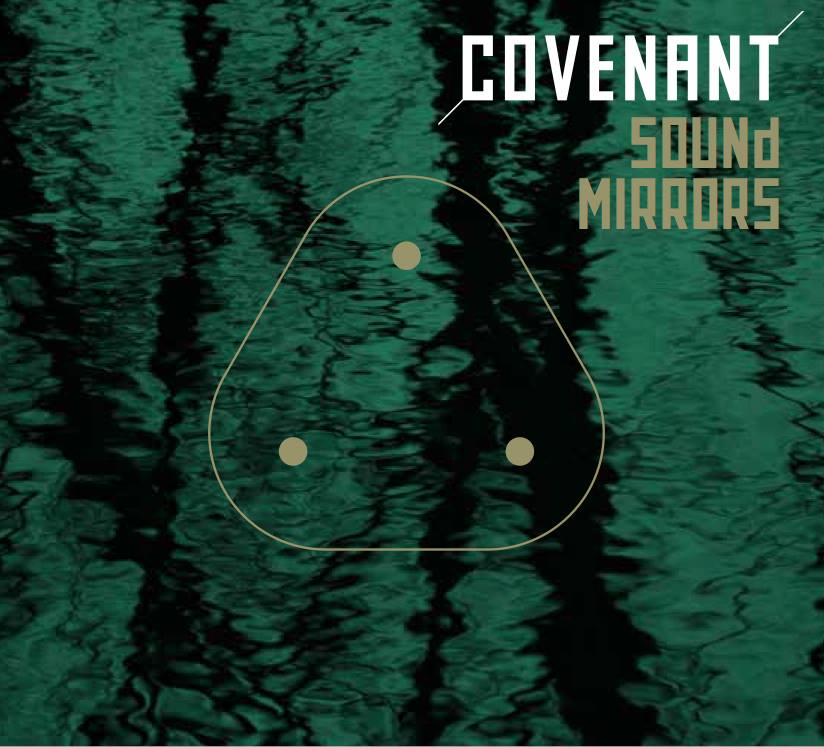 Covenant single Sound Mirrors